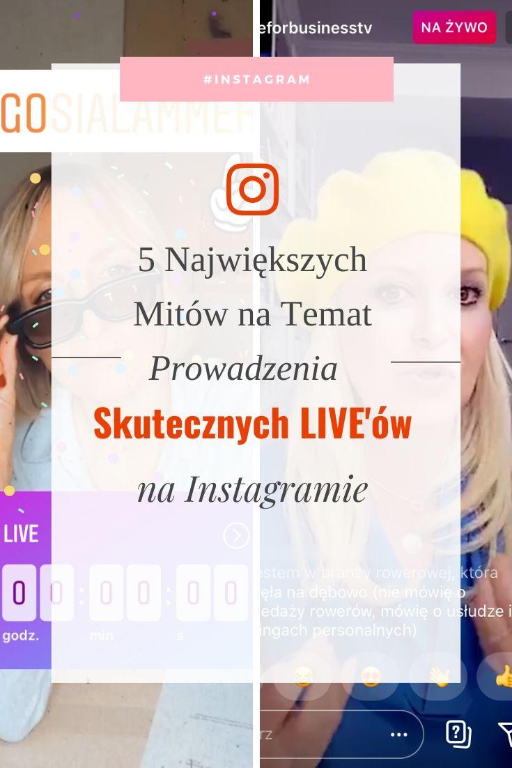 5 Największych Mitów na Temat Prowadzenia Skutecznych LIVE'ów na Instagramie
