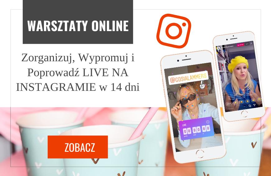 Zorganizuj, Wypromuj i Poprowadź LIVE na Instagramie