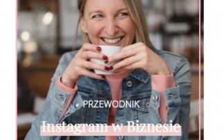 Instagram w Biznesie - Pobierz Bezpłatny Przewodnik