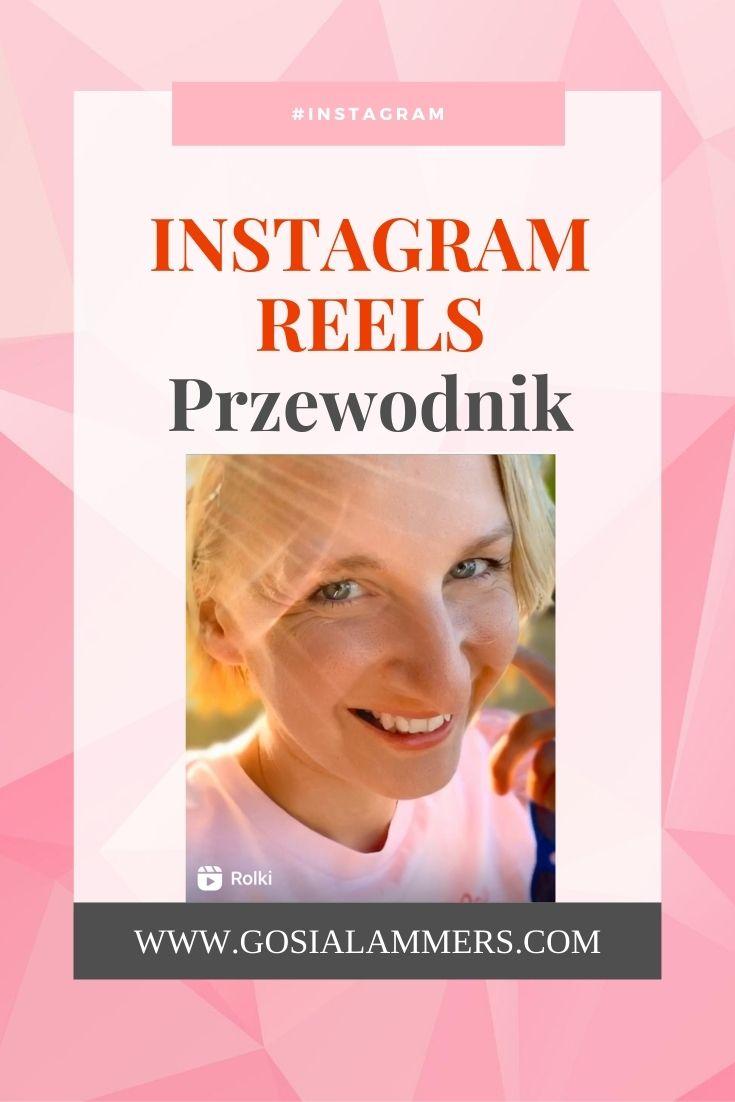 Instagram Reels Kompletny Przewodnik