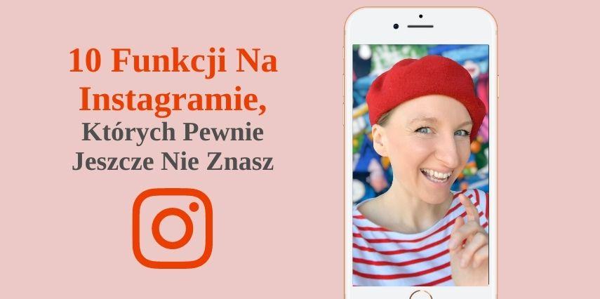 Ukryte-Funkcje-Instagrama