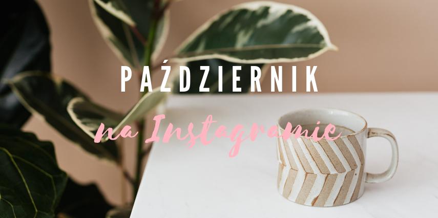 miesiac-na-instagramie