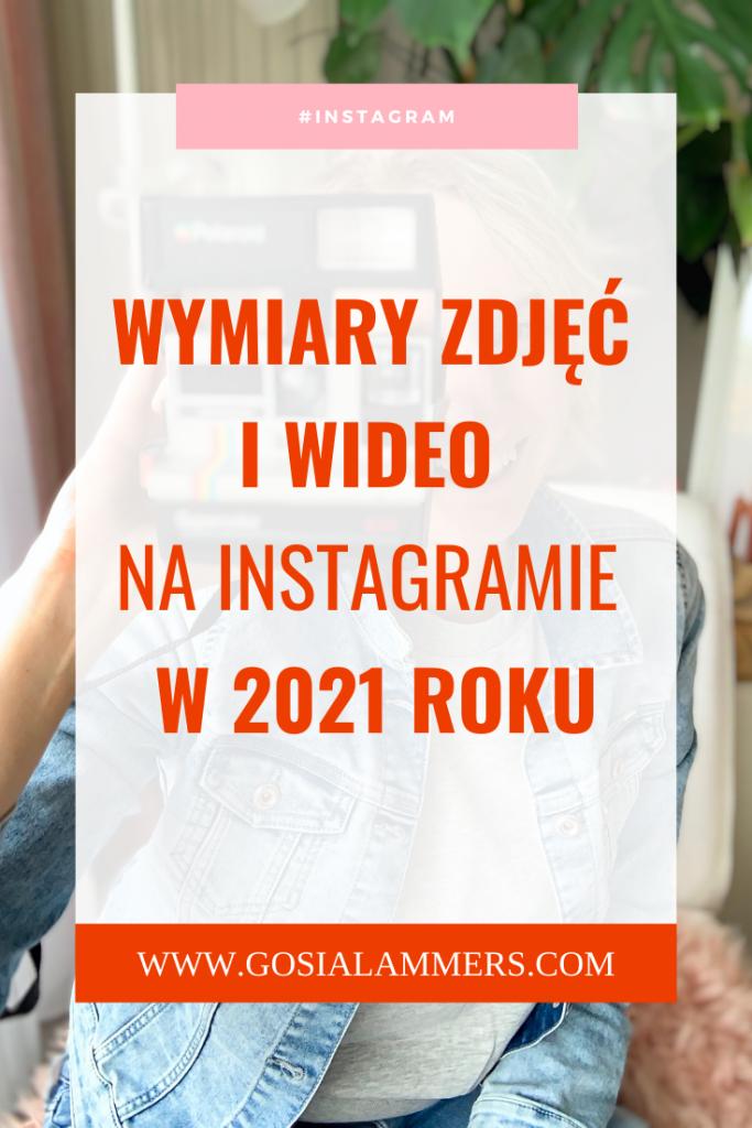 wymiary zdjęć Instagram w 2021